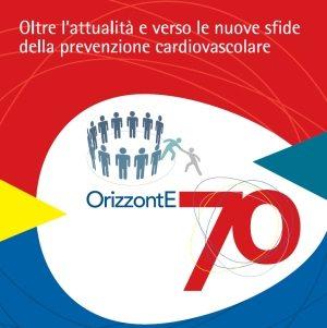 ORIZZONTE 70. Oltre l'attualità e verso le nuove sfide della prevenzione cardiovascolare