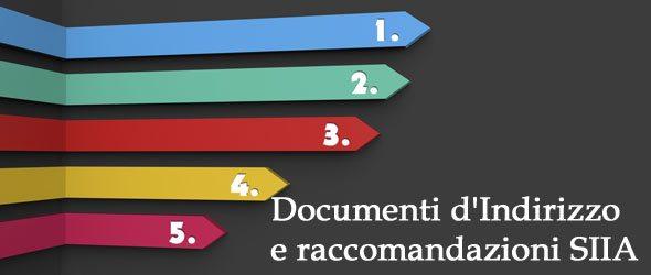 Documenti di indirizzo e raccomandazioni SIIA