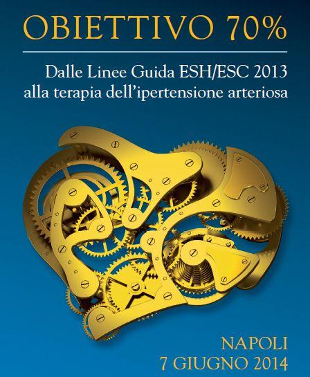 Obiettivo 70%. Dalle linee guida ESH/ESC 2013 alla terapia dell'ipertensione arteriosa