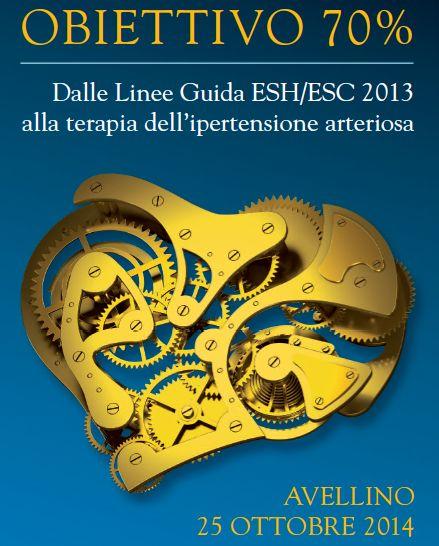 Obiettivo 70% – dalle linee guida ESH/ESC 2013 alla terapia dell'Ipertensione Arteriosa