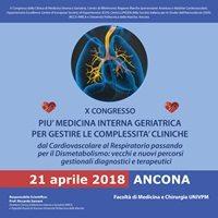 X Congresso della Clinica di Medicina Interna e Geriatria. Ancona, 21 aprile 2018