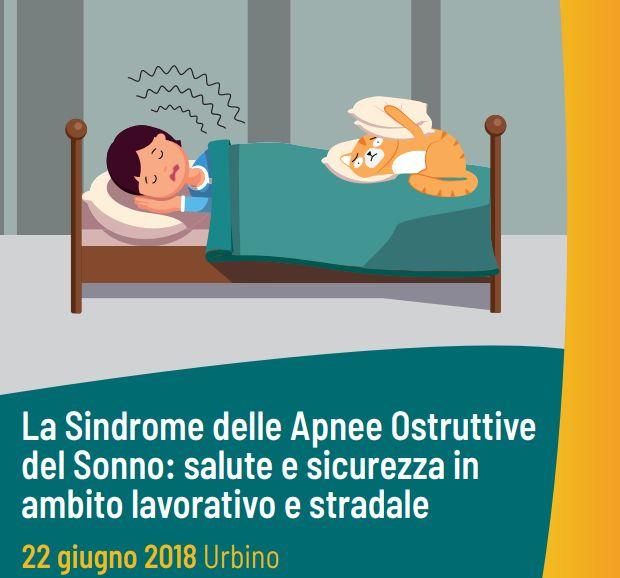 Convegno   La Sindrome delle apnee ostruttive nel sonno: salute e sicurezza in ambito lavorativo e stradale