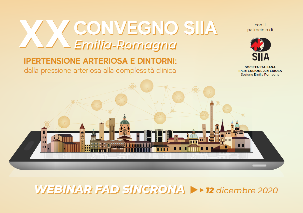 """XX Convegno SIIA-Emilia Romagna """"Ipertensione arteriosa e dintorni: dalla pressione arteriosa alla complessità clinica"""""""